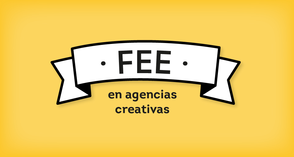 fee en agencias creativas